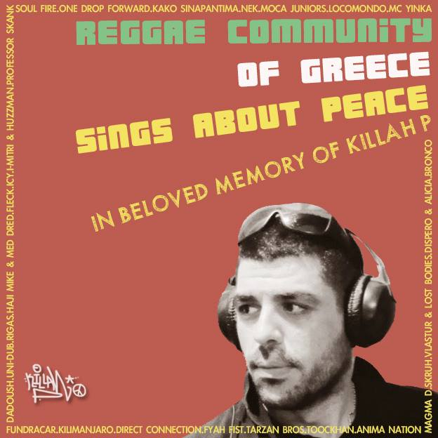 REGGAE COMMUNITY OF GREECE SINGS ABOUT PEACE KILLAH P CD ARTWORK